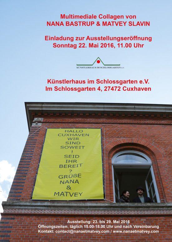 Multimediale Collagen - Nana Bastrup und Matvey Slavin - Ausstellung 22.-29. Mai 2016 im Künstlerhaus im Schlossgarten in Cuxhaven