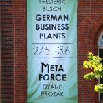 """Ausstellungen """"German Business Plants"""" und """"Metaforce"""" von Frederik Busch und Dyane Prozak vom 27.05.-03.06.2018 im Künstlerhaus im Schlossgarten in Cuxhaven"""