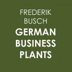 Ausstellung GERMAN BUSINESS PLANTS von Frederik Busch im Künstlerhaus im Schlossgarten in Cuxhaven