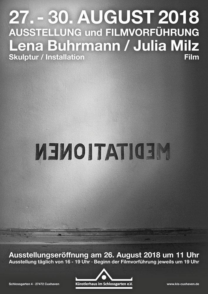 """Ausstellung """"MEDITATIONEN"""" von Lena Buhrmann und Julia Milz vom 27.-30. August 2018 - Ausstellungseröffnung am 26.08. um 11 Uhr - im Künstlerhaus im Schlossgarten in Cuxhaven"""
