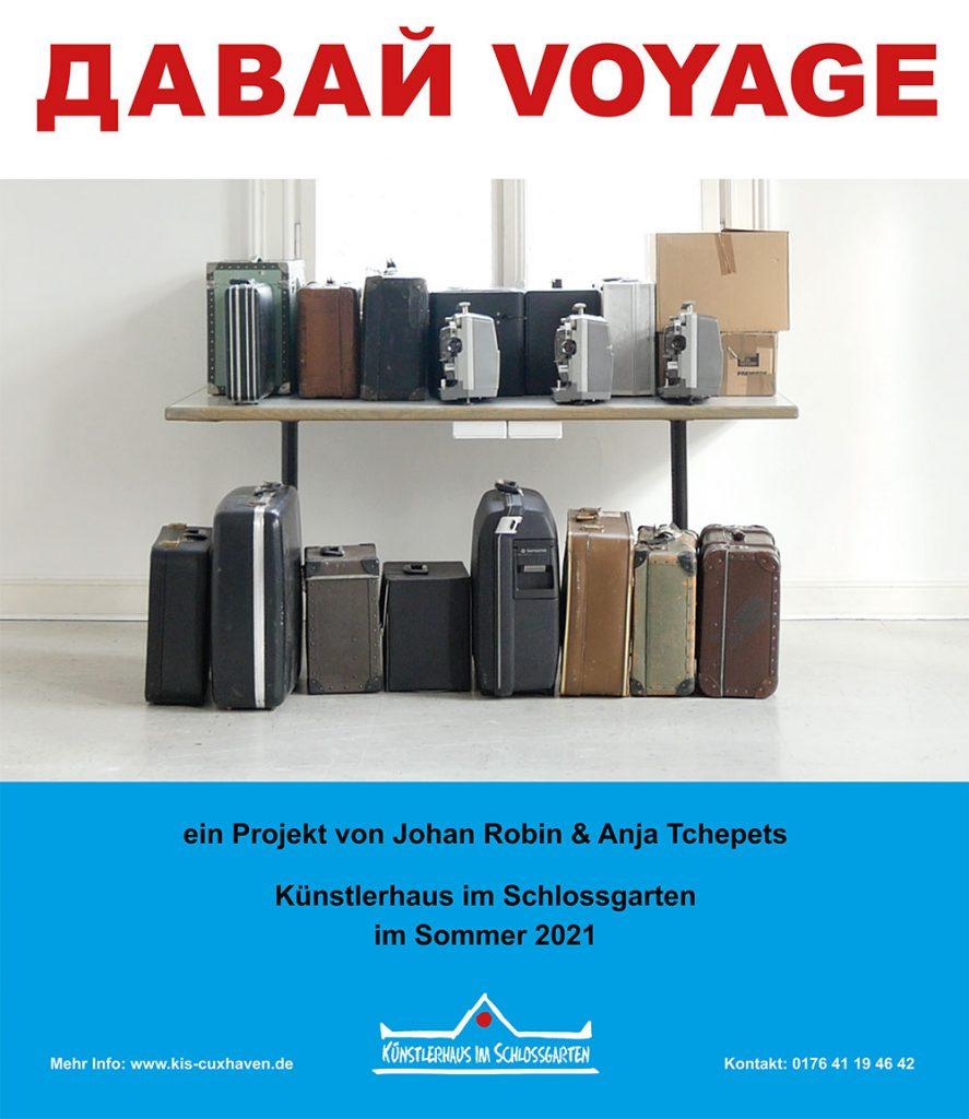 2021_Davaj-Voyage_Johan-Robin_Anja-Tchepets_Künstlerhaus im Schlossgarten in Cuxhaven